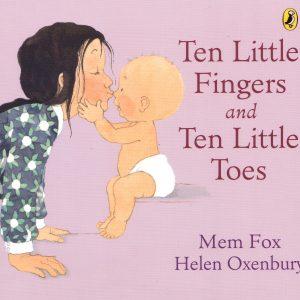 Ten Little Fingers Ten Little Toes
