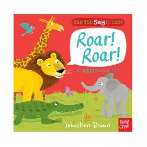 Can you say it too Roar Roar