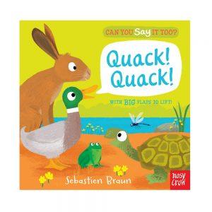 Can You Say It Too? Quack! Quack!