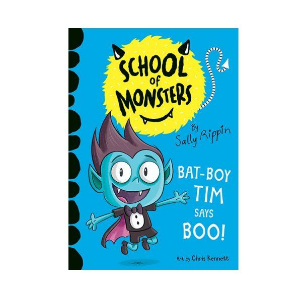 Bat-Boy Tim Says Boo! School of Monsters #6