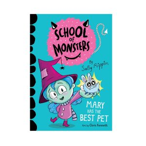 Mary's Has The Best Pet: School of Monsters #1