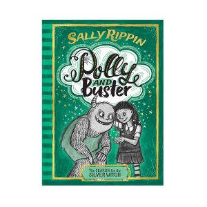The Search for the Silver Witch Polly and Buster BOOK THREE