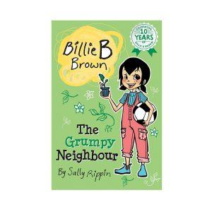The Grumpy Neighbour: Billie B Brown #21