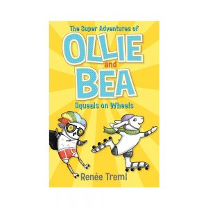 Ollie and Bea Book 2: Squeals on Wheels