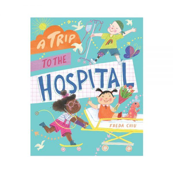 A Trip to the Hospital